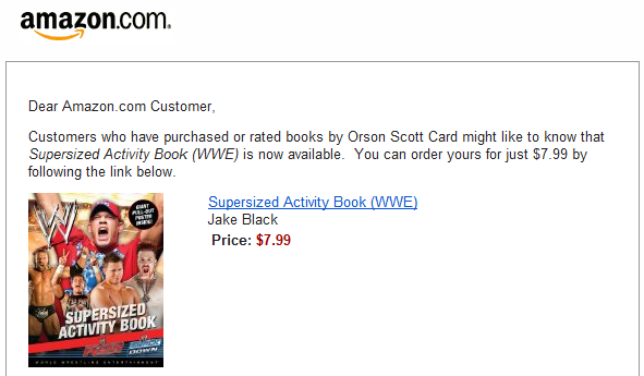 Customers interested in Orson Scott Card should be interested in WWE